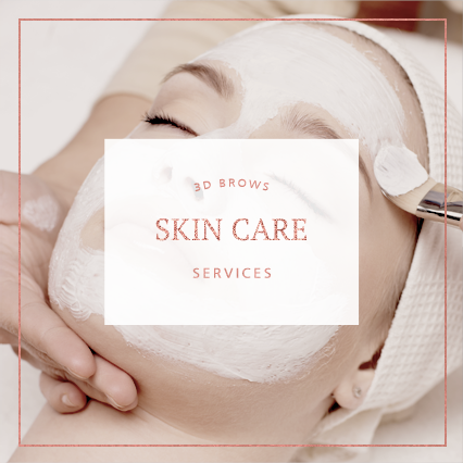 Skin Care Services - 3D BROWS ACADEMY, Utah
